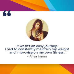 Overcoming the Odds! Aliya Imran's Journey to Fitness
