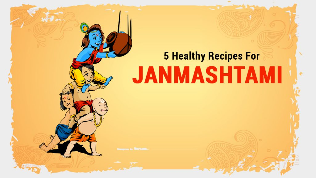 healthy janmashtami recipes