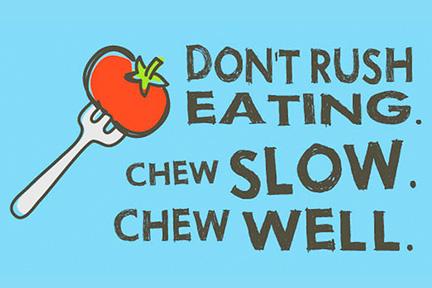 chew-slowly