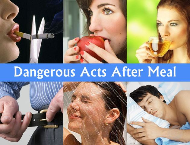 6 dangerous acts after meal