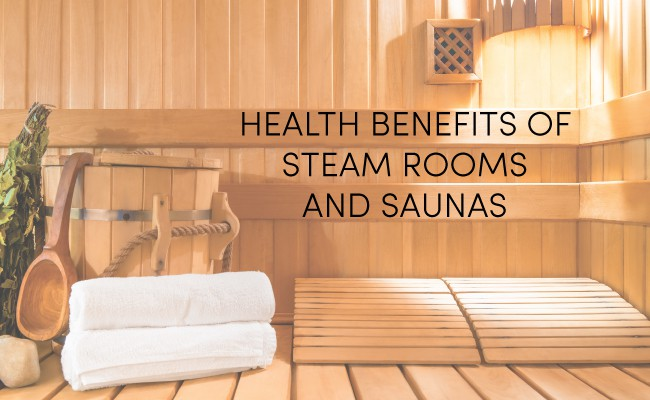 Steam or Sauna- which is better for health